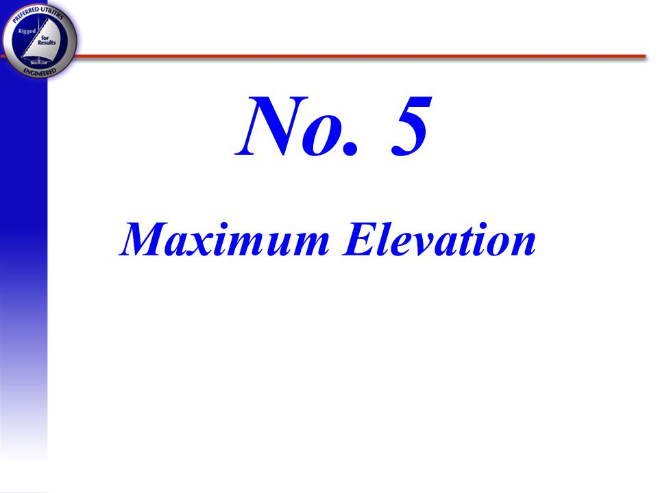 Maximum Elevation No. 5