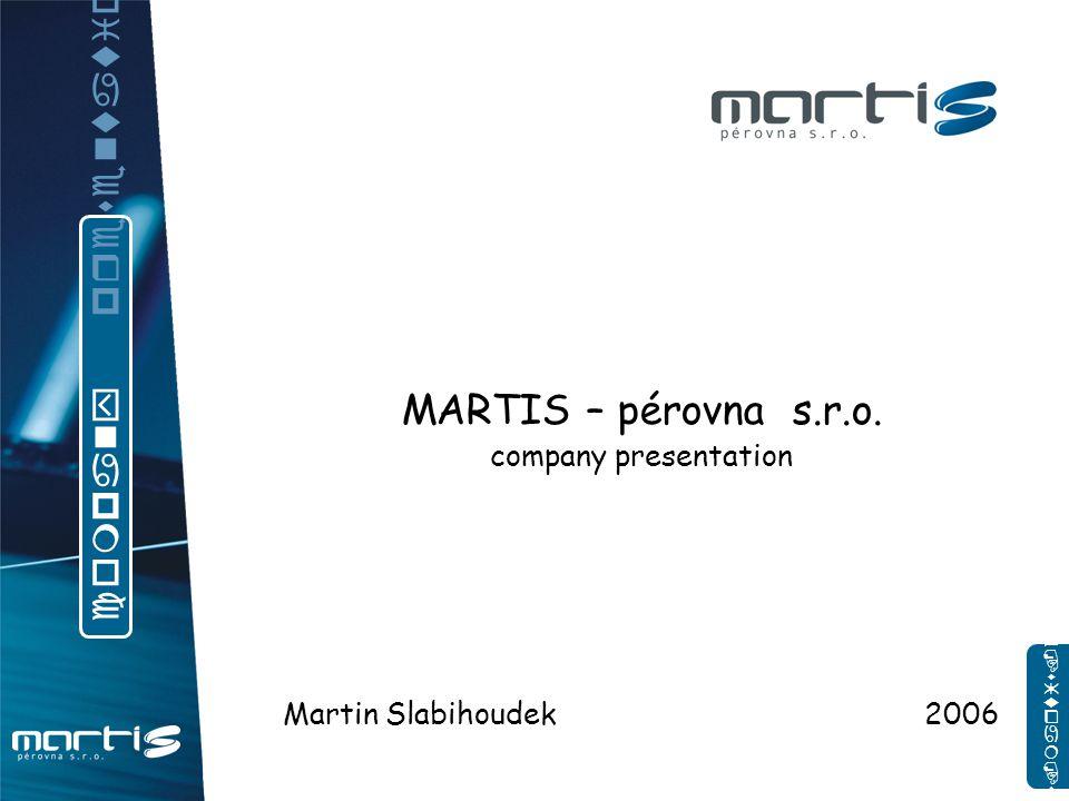 MARTIS – pérovna s.r.o.