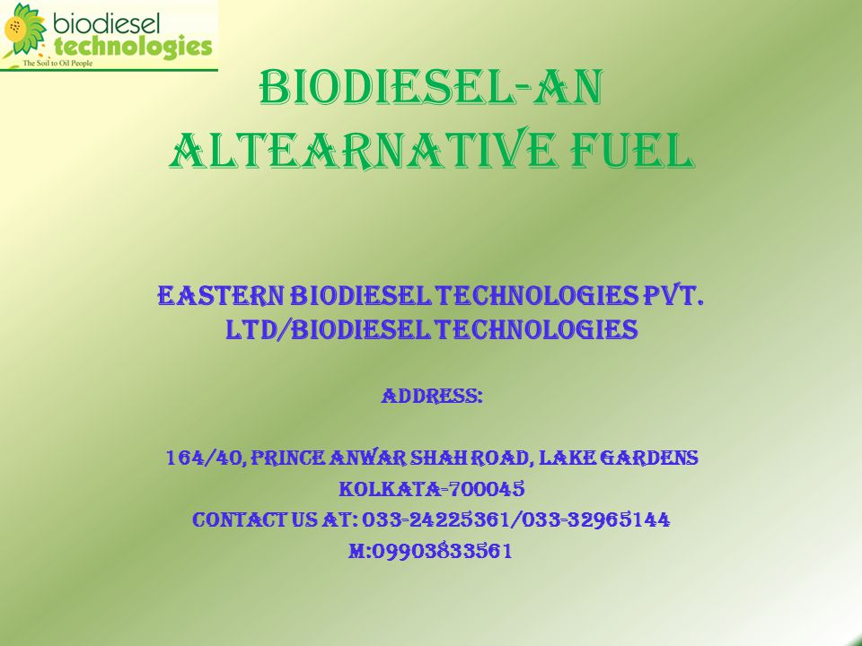 Introduction to Eastern Biodiesel Technologies Pvt.