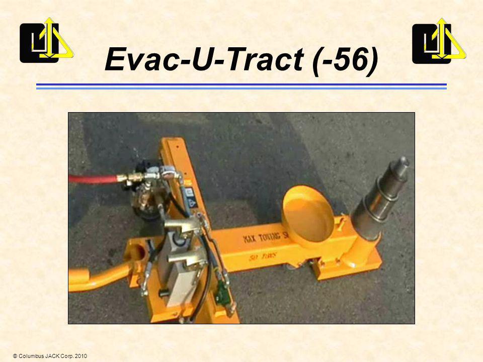 © Columbus JACK Corp. 2010 Evac-U-Tract (-56)