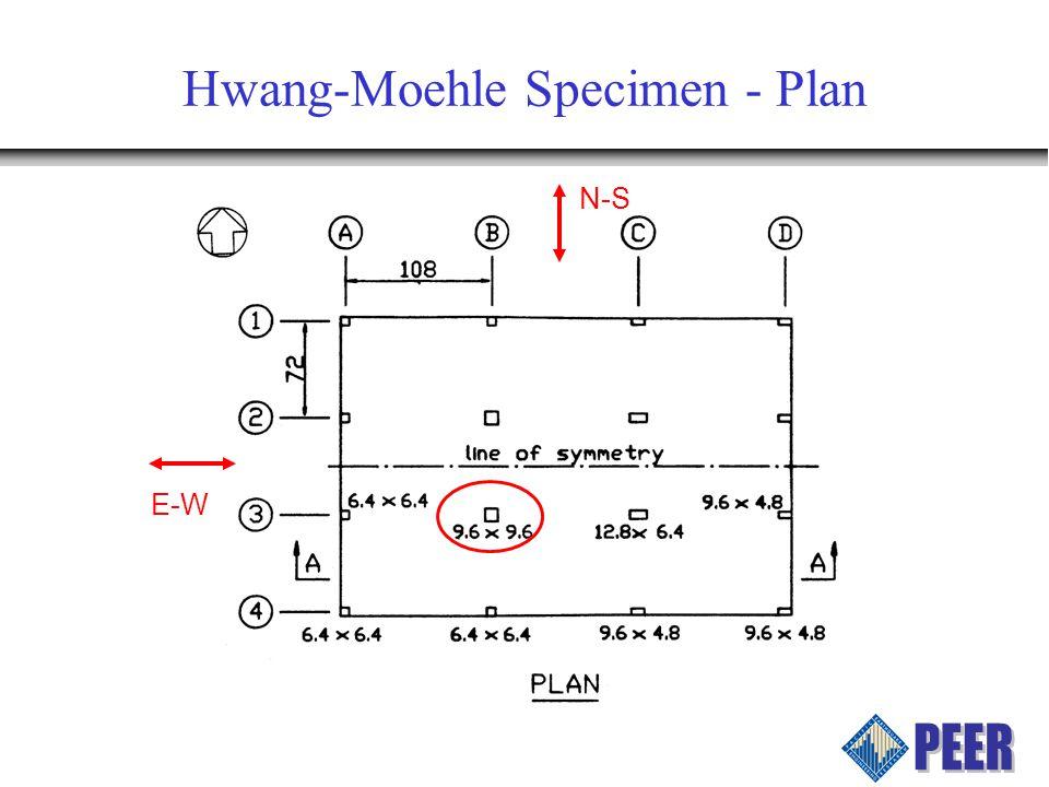 Hwang-Moehle Specimen - Plan N-S E-W