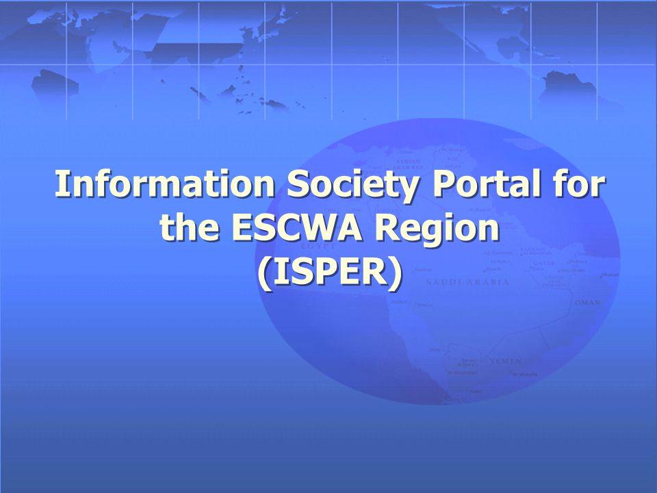 Information Society Portal for the ESCWA Region (ISPER)