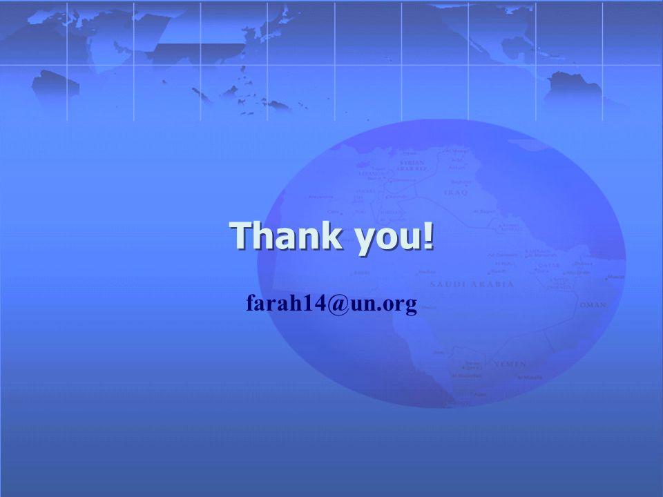 Thank you! farah14@un.org