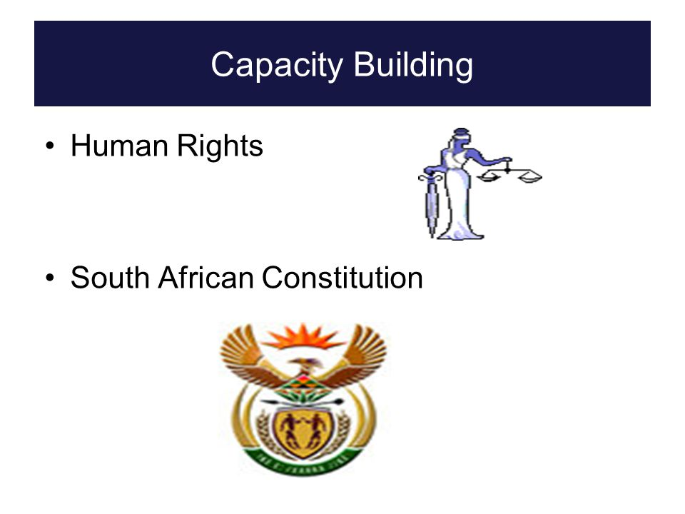 Human Rights South African Constitution Capacity Building