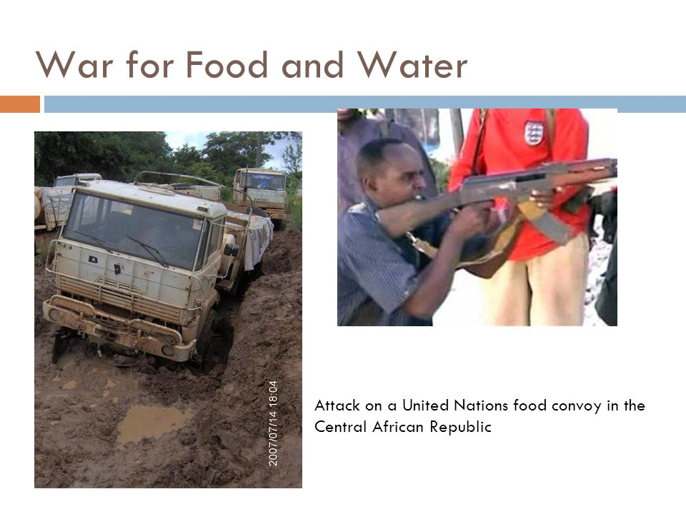 Attack on a United Nations food convoy in the Central African Republic War for Food and Water