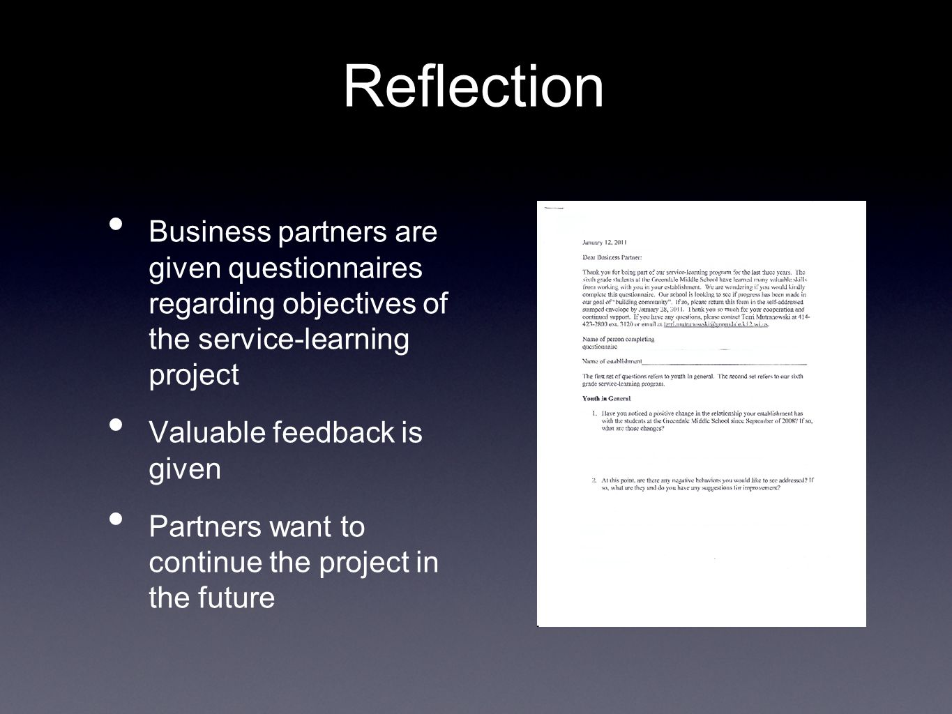 Reflection Business partners are given questionnaires regarding objectives of the service-learning project Valuable feedback is given Partners want to