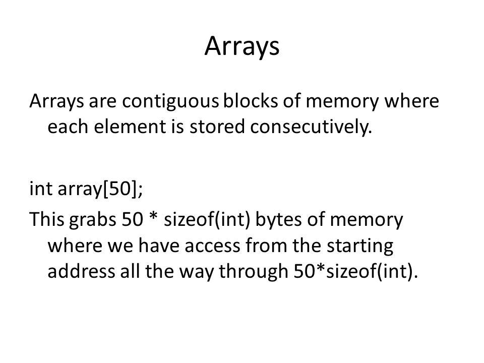 Arrays pros/cons Very cheap random access.