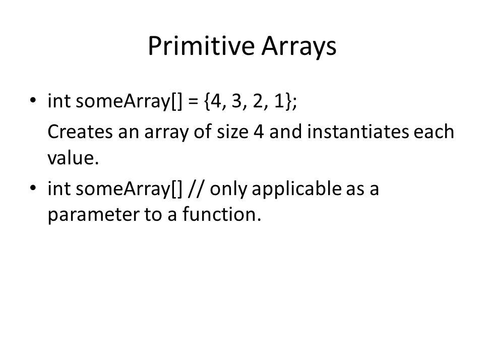Arrays C++ treats array variables as pointers.