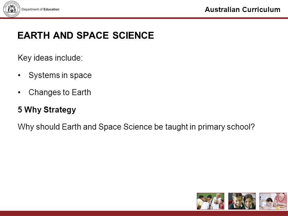 Australian Curriculum EARTH AND SPACE SCIENCE Brainstorm Investigative ideas In year groups brainstorm ideas that can be investigated for Earth and Space Science Write 5 investigative questions to address these ideas Stray and Stay One group member stays to explain the ideas, while the rest of the group looks at all other groups ideas