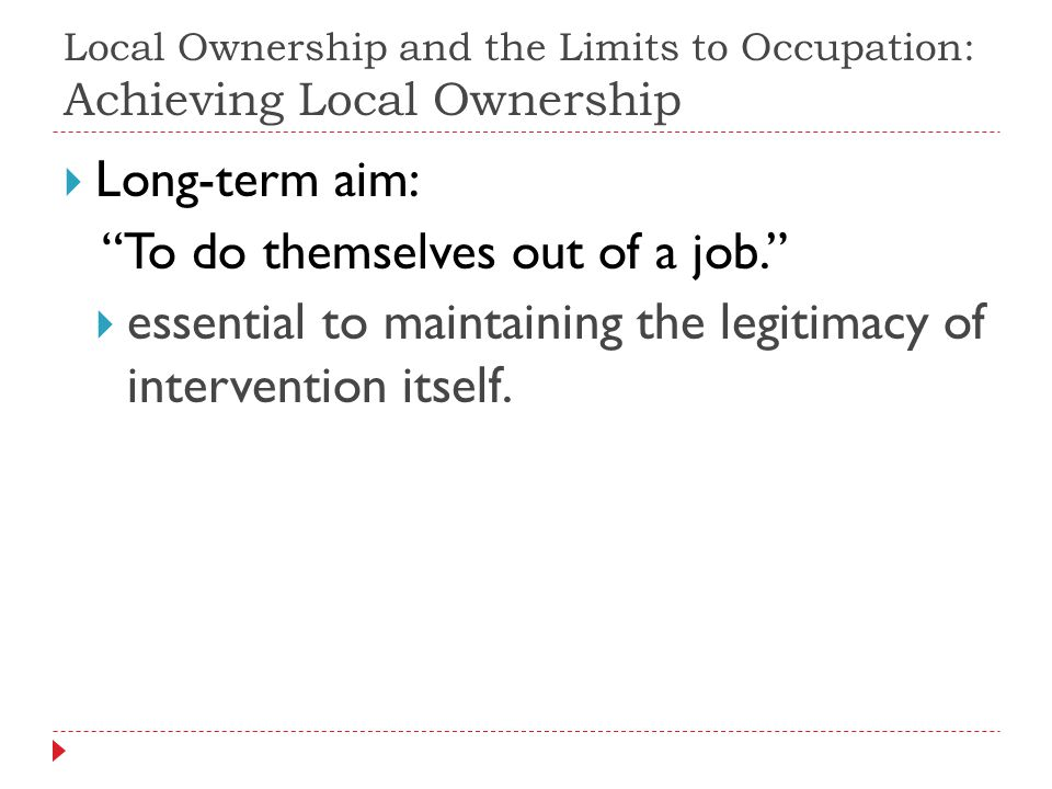 Long-term aim: To do themselves out of a job.
