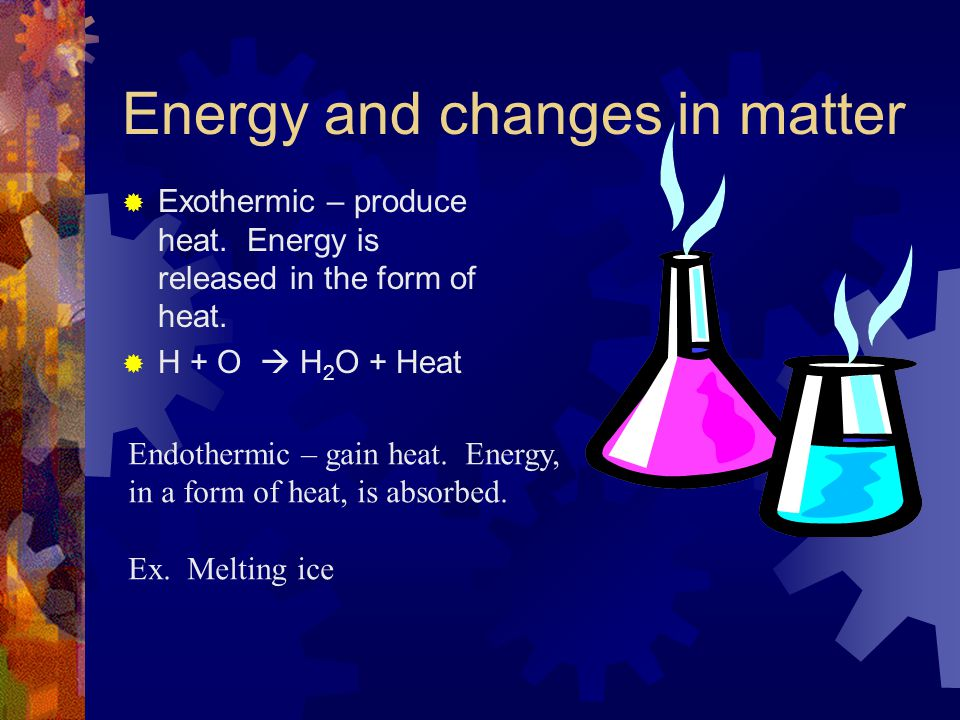 Energy – Ability to do work or cause change Types of Energy - Kinetic Energy – in the form of motion Potential Energy – Stored energy depends on compo