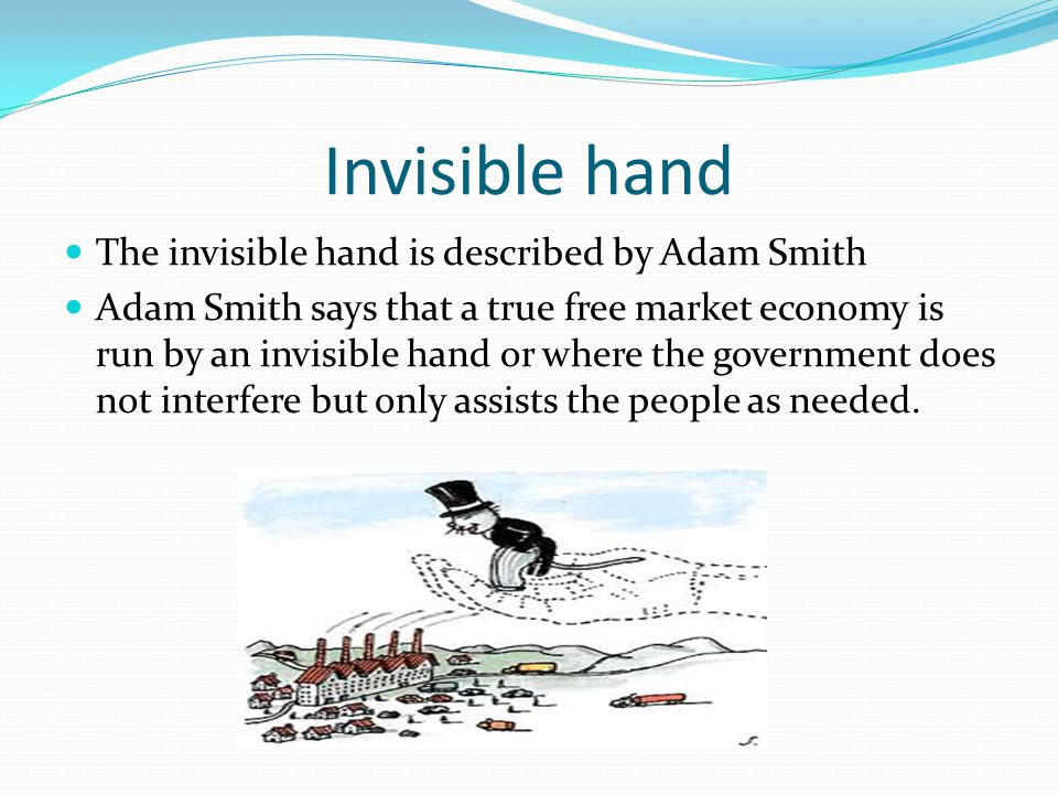 Related Keywords Suggestions For Adam Smith Invisible Hand Examples