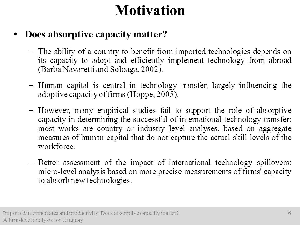Does absorptive capacity matter? – The ability of a country to benefit from imported technologies depends on its capacity to adopt and efficiently imp
