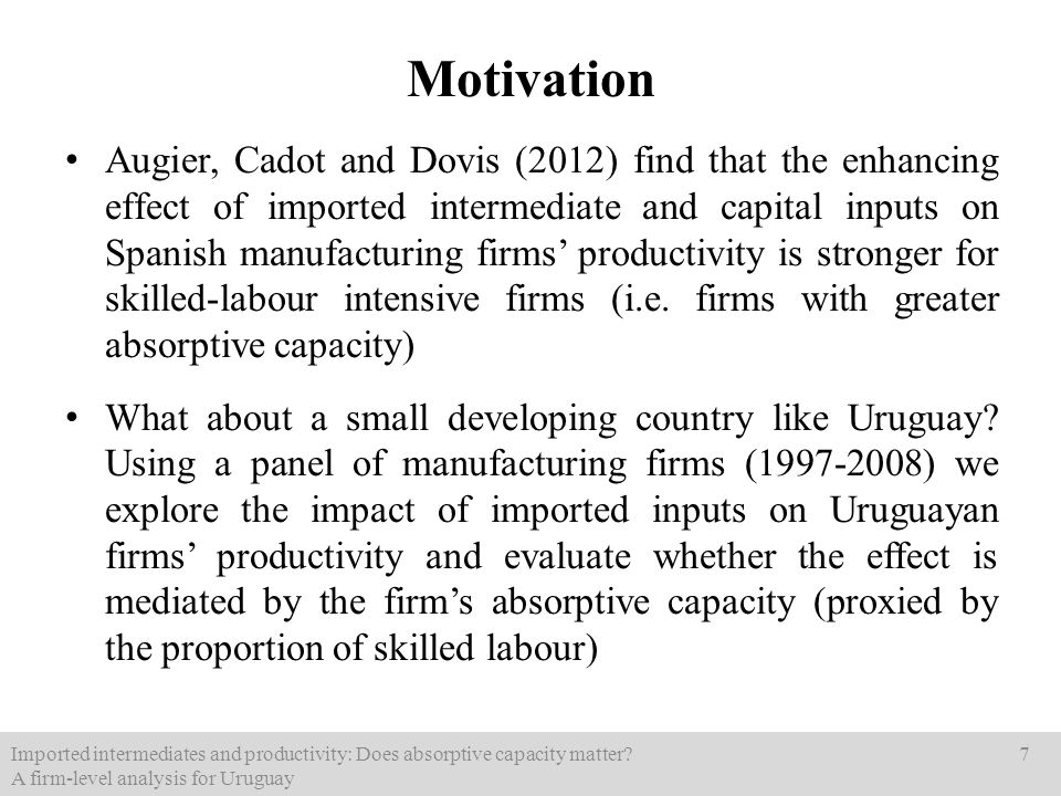 Augier, Cadot and Dovis (2012) find that the enhancing effect of imported intermediate and capital inputs on Spanish manufacturing firms productivity