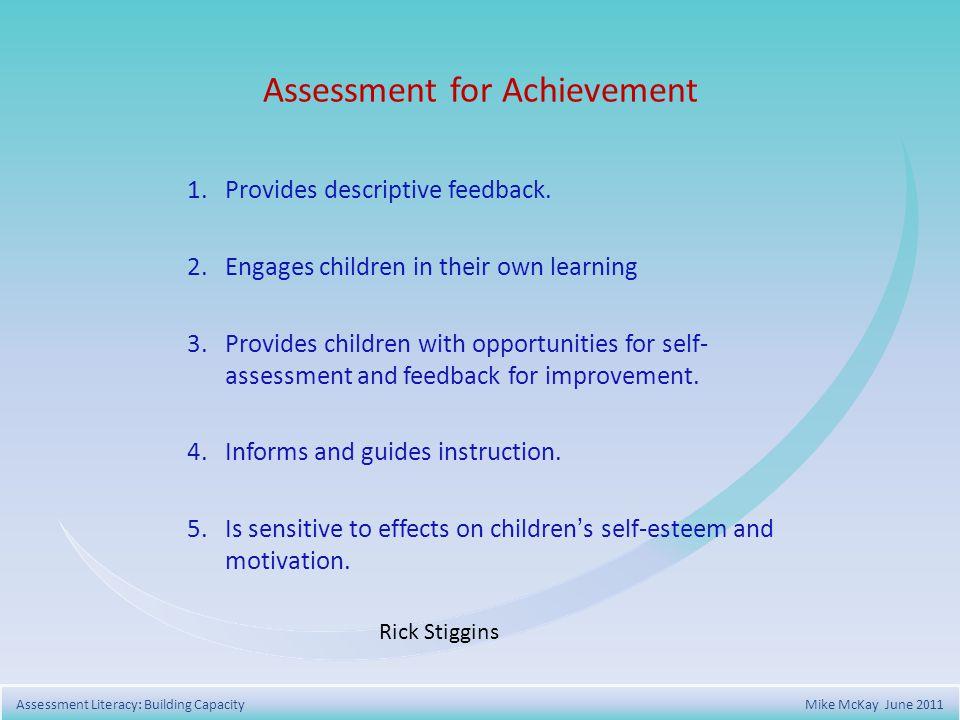 Assessment for Achievement 1. Provides descriptive feedback.