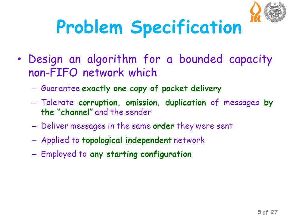 Problem Specification Why new end-to-end communication protocol.
