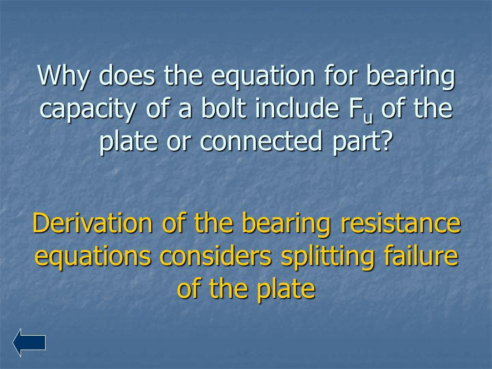 Why does the equation for bearing capacity of a bolt include F u of the plate or connected part? Derivation of the bearing resistance equations consid