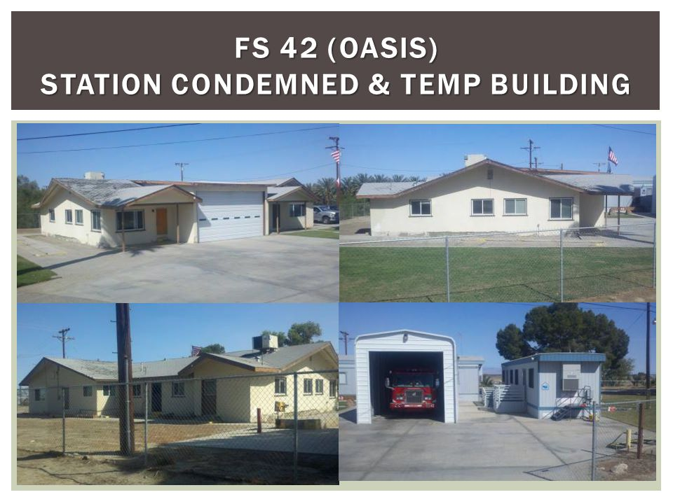 FS 42 (OASIS) STATION CONDEMNED & TEMP BUILDING