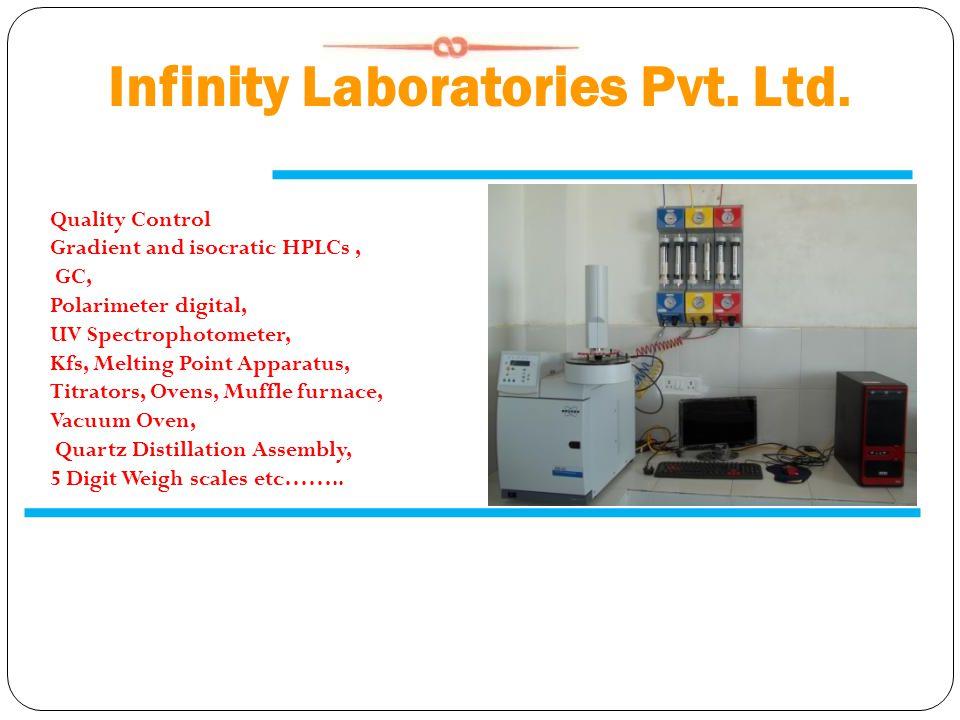 Infinity Laboratories Pvt. Ltd. Quality Control Gradient and isocratic HPLCs, GC, Polarimeter digital, UV Spectrophotometer, Kfs, Melting Point Appara