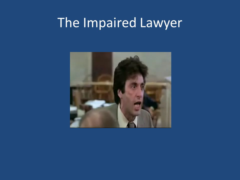 The Impaired Lawyer