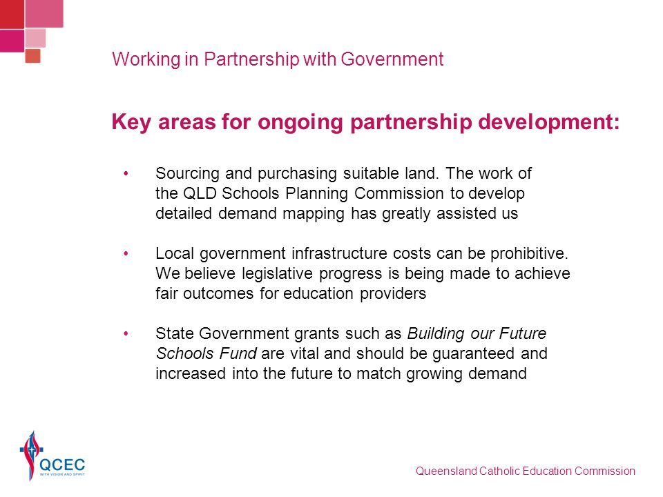 Key areas for ongoing partnership development: Local government infrastructure costs can be prohibitive. We believe legislative progress is being made