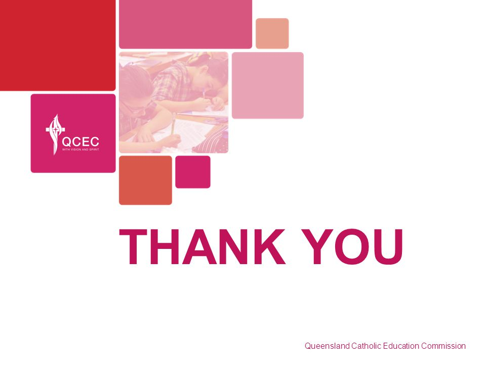 THANK YOU Queensland Catholic Education Commission