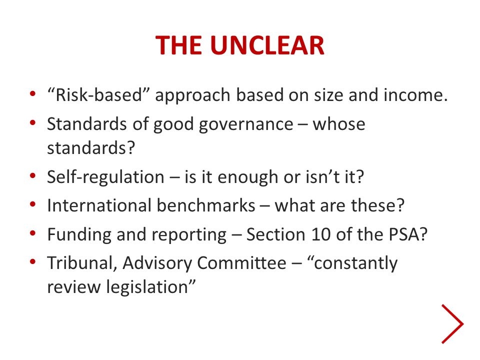 THE UNCLEAR Risk-based approach based on size and income.