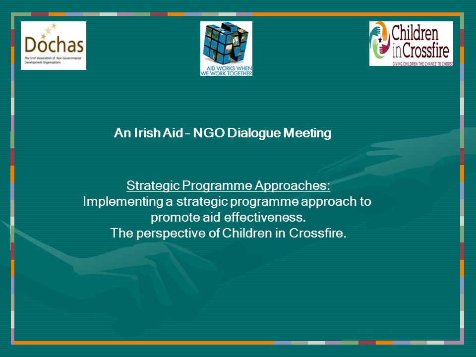 Strategic Programme Approaches: Implementing a strategic programme approach to promote aid effectiveness.