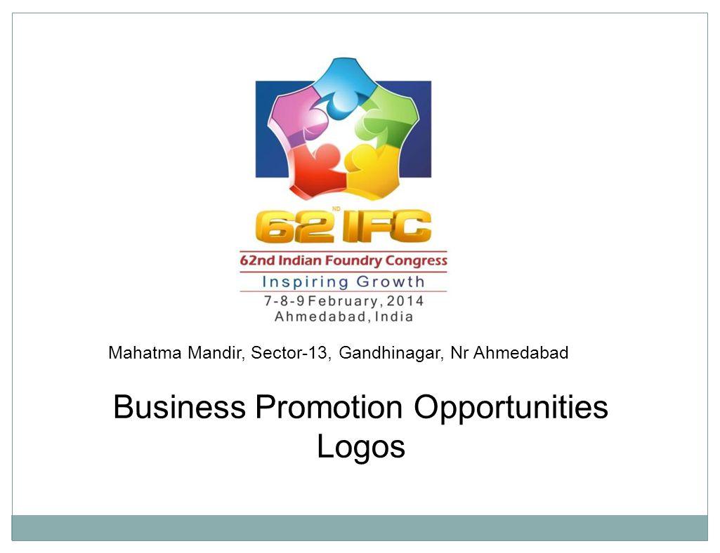 Business Promotion Opportunities Logos Mahatma Mandir, Sector-13, Gandhinagar, Nr Ahmedabad