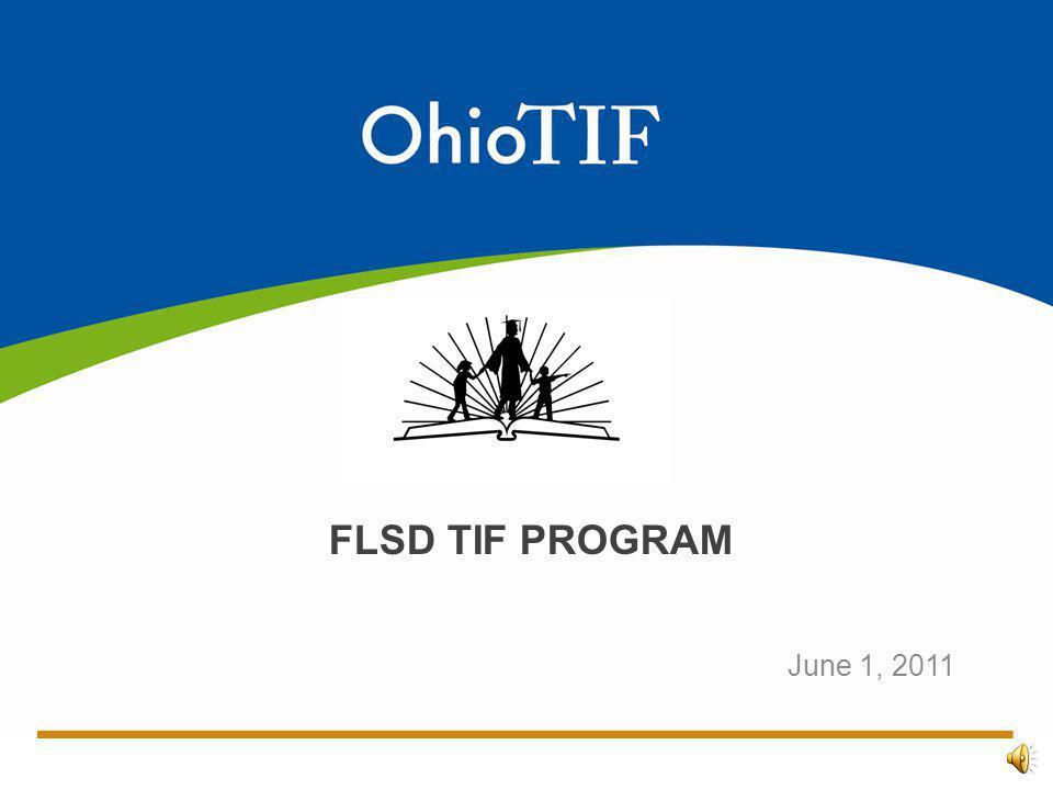 June 1, 2011 FLSD TIF PROGRAM