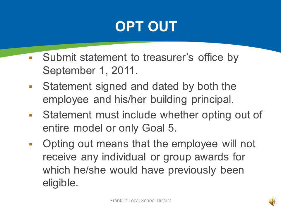 OPT OUT Submit statement to treasurers office by September 1, 2011.