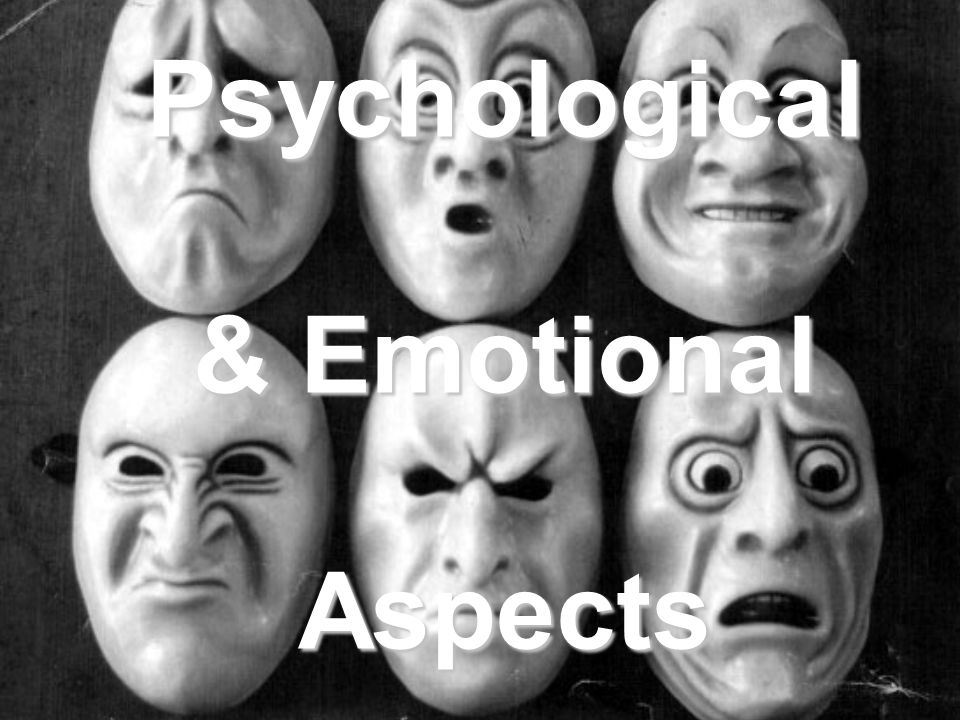 Psychological & Emotional Aspects