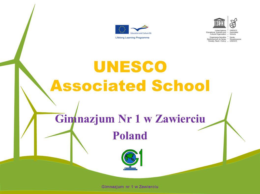 UNESCO Associated School Gimnazjum Nr 1 w Zawierciu Poland Gimnazjum nr 1 w Zawierciu