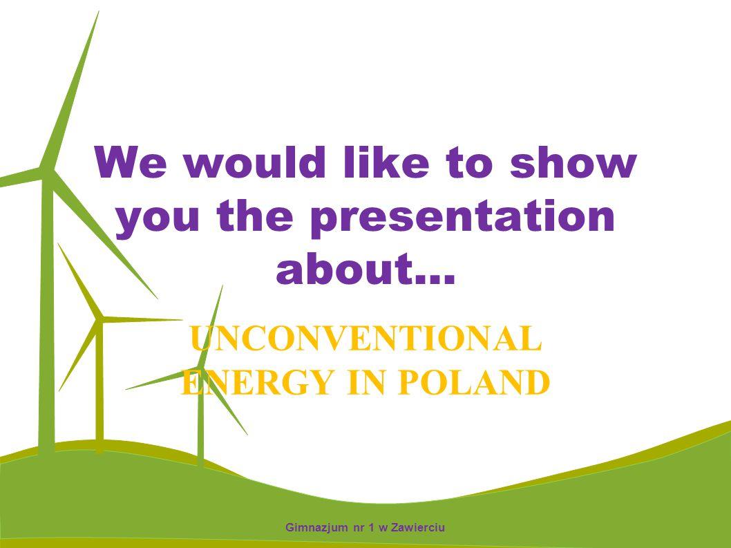 HYDROPOWER ENRGY IN POLAND Gimnazjum nr 1 w Zawierciu