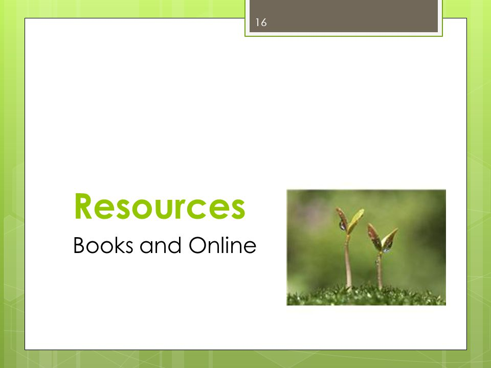 Resources Books and Online 16