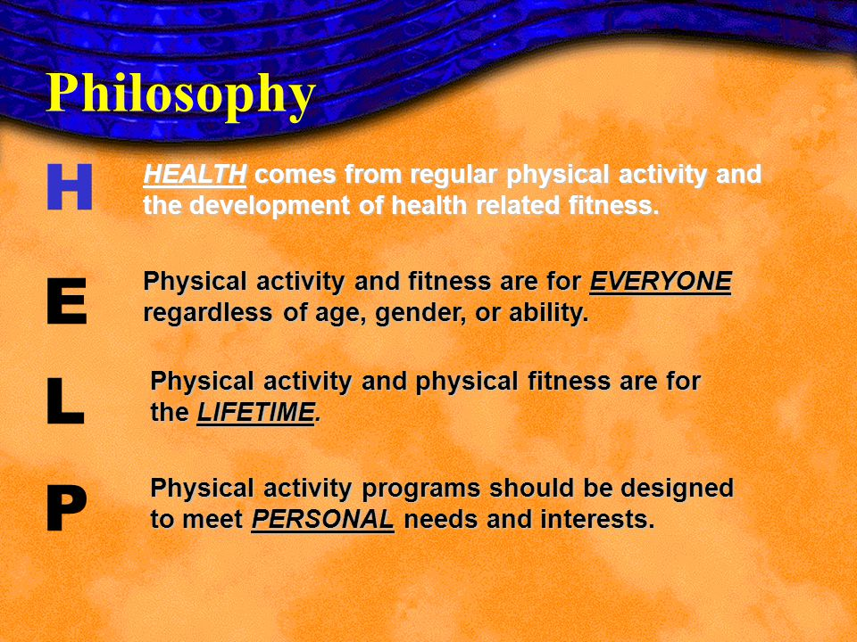 Regular physical activity will improve a childs level of health- and skill-related fitness.