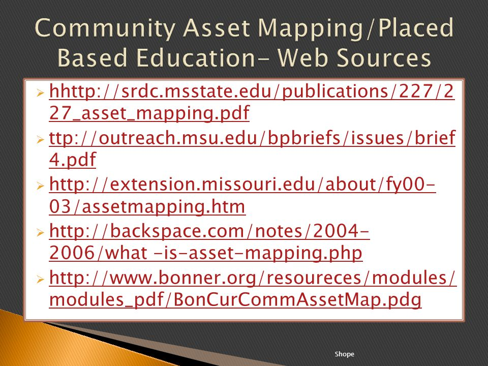 hhttp://srdc.msstate.edu/publications/227/2 27_asset_mapping.pdf hhttp://srdc.msstate.edu/publications/227/2 27_asset_mapping.pdf ttp://outreach.msu.e