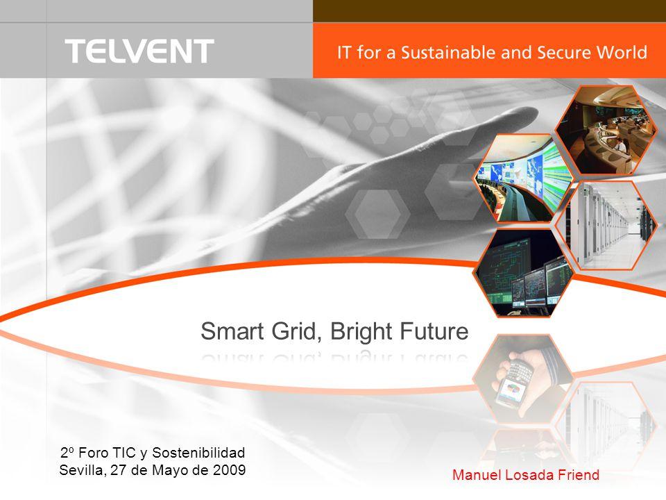 Manuel Losada Friend 2º Foro TIC y Sostenibilidad Sevilla, 27 de Mayo de 2009