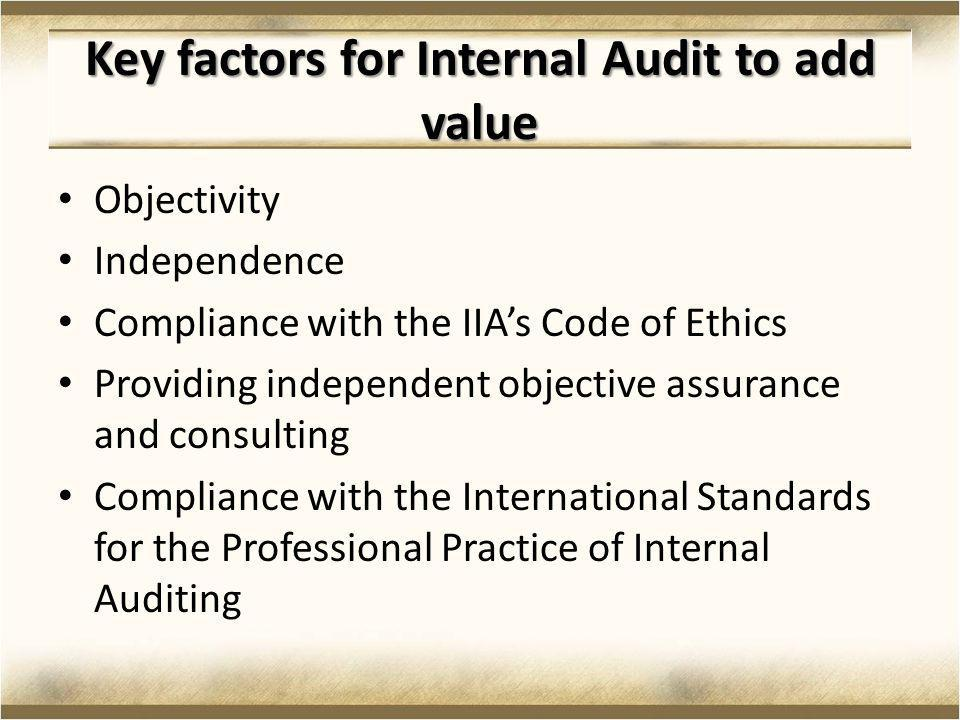 Lack of support from leadership Findings not taken seriously Recommendations not implemented Too many instances where Audit Committees are not displaying enough strength Too many instances where Audit Committees are not displaying enough strength Death threats where internal auditors blow the whistle