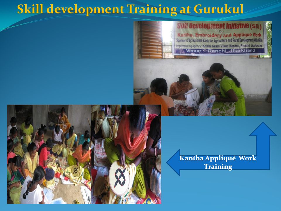 Skill development Training at Gurukul Kantha Appliqué Work Training