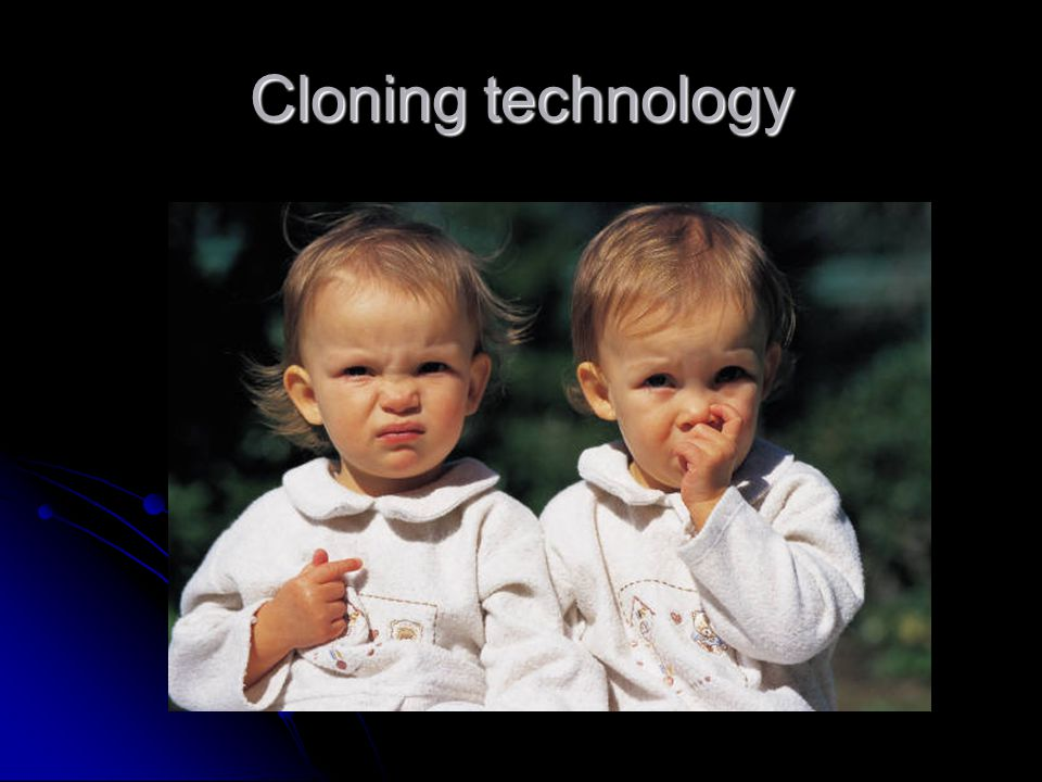 Cloning technology If the embryo was allowed to develop and was implanted in a uterus it would be an exact genetic copy of the individual who donated the the cell.