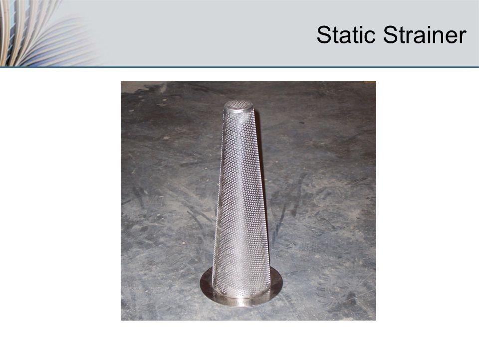 Static Strainer