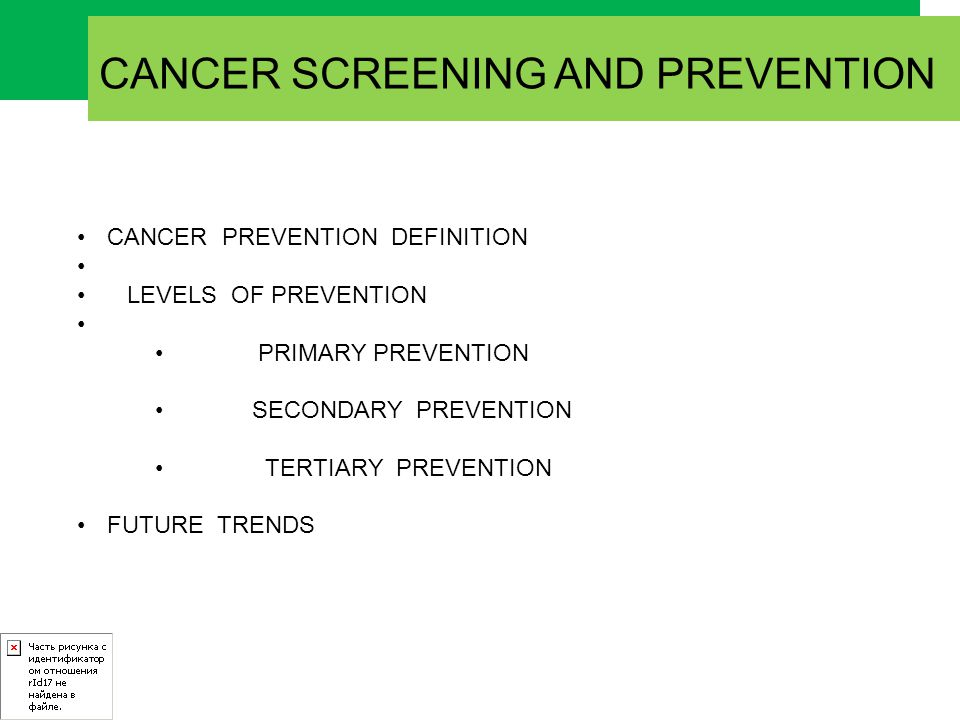 CANCER SCREENING Programme adequate facilities for diagnosis in those with a positive test.