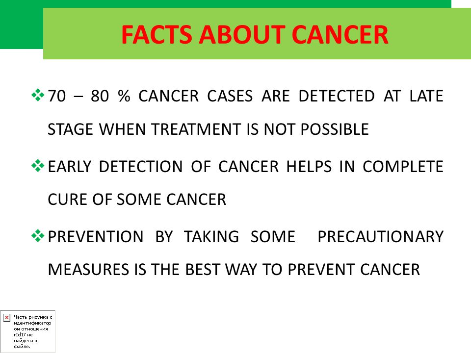 CANCER PREVENTION SECONDARY PREVENTION Is when Abnormality is found.
