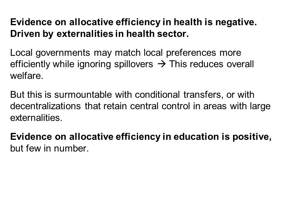 Evidence on allocative efficiency in health is negative.