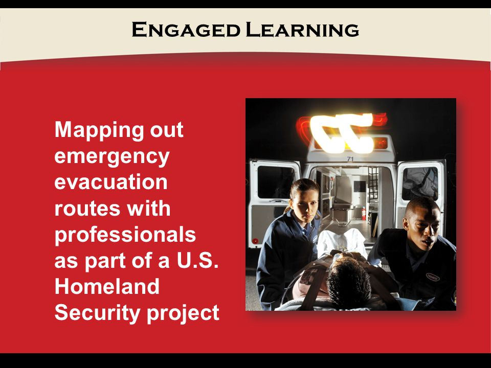 Engaged Learning Mapping out emergency evacuation routes with professionals as part of a U.S.