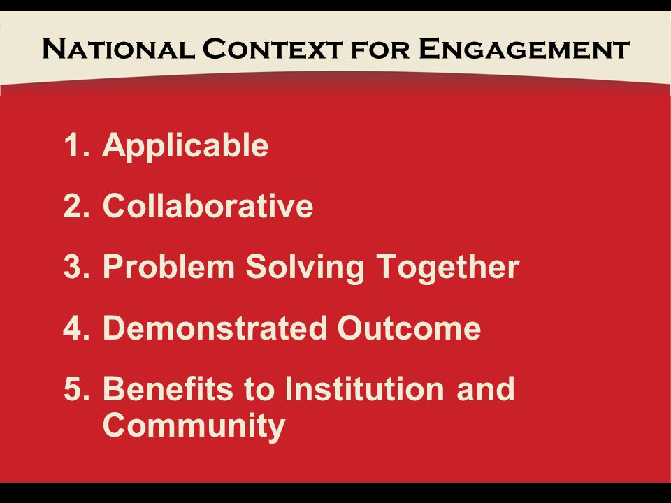 NIU Context for Engagement Strategic Planning Imperatives All Benefit from Engagement Carnegie Award for Community Engagement Engaged Learning Assessment Center for P-20 Engagement Office of Regional Engagement/Rockford