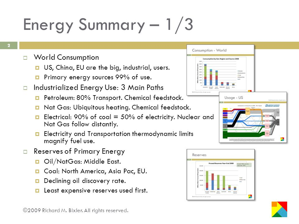 Energy Summary – 1/3 ©2009 Richard M. Bixler. All rights reserved.