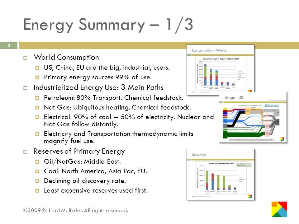 Energy Summary – 2/3 ©2009 Richard M.Bixler. All rights reserved.