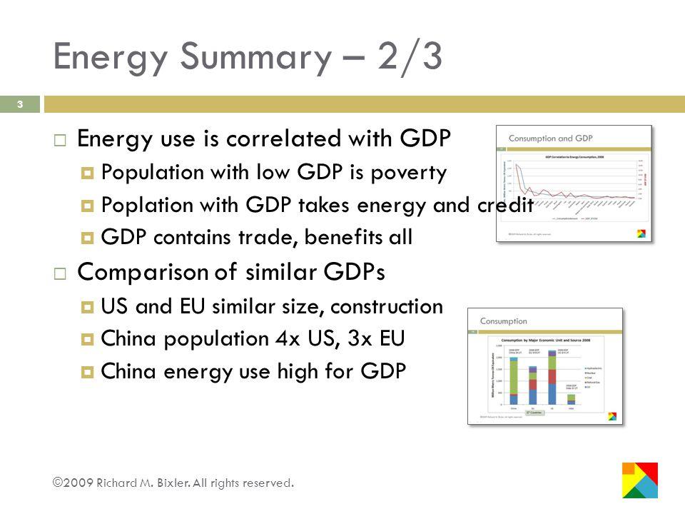 Energy Summary – 3/3 ©2009 Richard M.Bixler. All rights reserved.